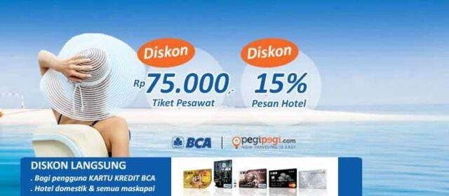 Promo kartu kredit BCA di pegipegi dapatkan diskon hotel 12% dan tiket pesawat Rp 75.000