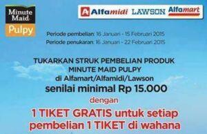 Promo Ancol tiket gratis pembelian MinuteMaid Produk di Alfamart