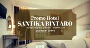 Promo Hotel Santika Bintaro diskon hingga 20% dan bisa menginap gratis 1 malam