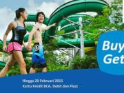 Promo Kartu BCA Waterbom Jakarta Beli 1 Dapet 3