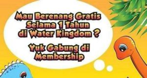 Promo Membership water kingdom diskon hingga 30%