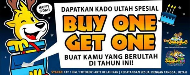 Buy 1 Get 1 Free khusus buat yang berulang tahun di Jungle Bogor