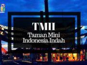 Tiket TMII Taman Mini Indonesia Indah