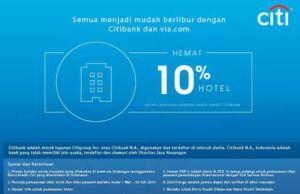 Promo Hotel Citibank di Via.com diskon 10% hotel dan Rp 25.000 tiket pesawat