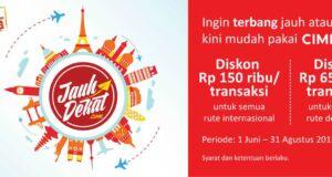 Promo Tiket Pesawat Murah CIMB Niaga Jauh Dekat