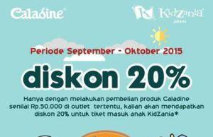 Dengan membeli produk Caladine di Outlet tertentu bisa mendapatkan diskon tiket masuk Kidzania Jakarta sebesar 20%