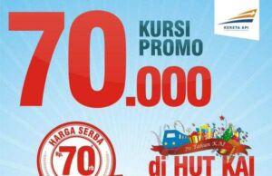 HUT Kereta Api ke 70 PT KAI bagi-bagi Promo tiket kereta api semua tujuan hanya Rp 70.000