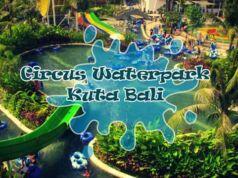 Tiket Circus Waterpark Kuta & Wahana