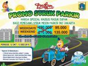 Promo Dufan Struk Parkir dapatkan diskon tiket masuk 50%. Berlaku baik hari biasa maupun akhir pekan.