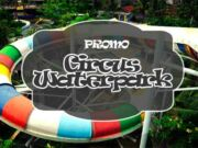 Promo Circus Waterpark Kuta