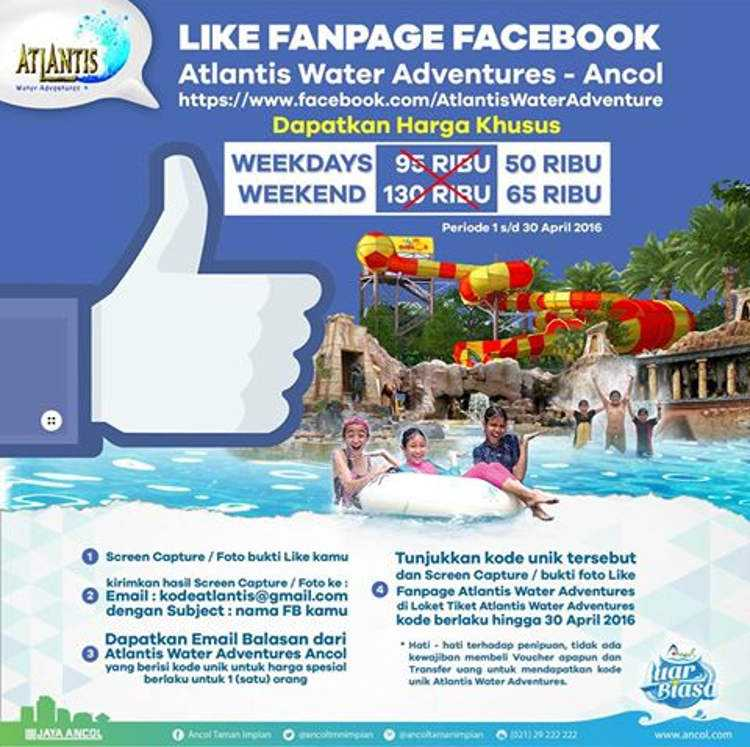 Promo Like Facebook Atlantis Ancol Htm Hanya Rp 50 000