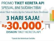 Promo BNI Tiket Kereta Api dapatkan diskon hingga Rp 30.000