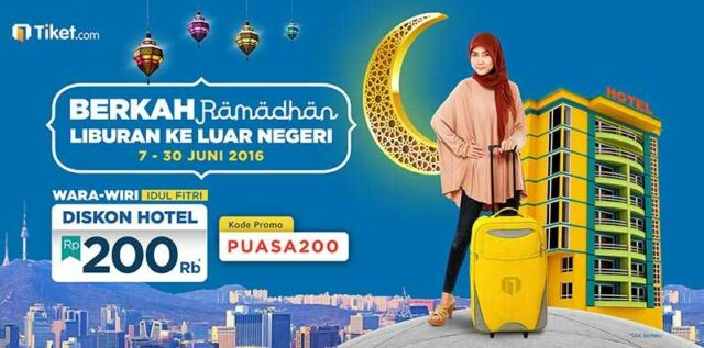 Pesan Hotel di Luar Negeri gunakan kode promo dari tiket.com diskon Rp 200.000 khusus bulan Puasa.