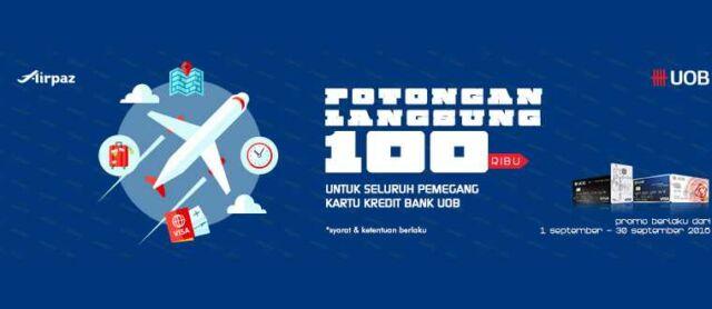 Potongan harga tiket pesawat Rp 100.000 pesan di airpaz menggunakan kartu kredit UOB