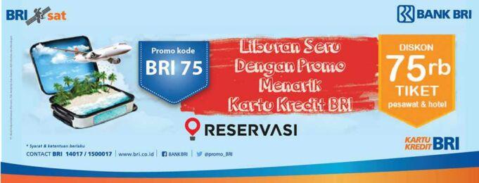 Dapatkan diskon tiket pesawat dan hotel Rp 75.000 menggunakan kartu kredit BRI di reservasi.com