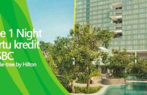 Nikmati menginap gratis 1 malam di Double Tree By Hilton Diponegoro menggunakan kartu kredit HSBC