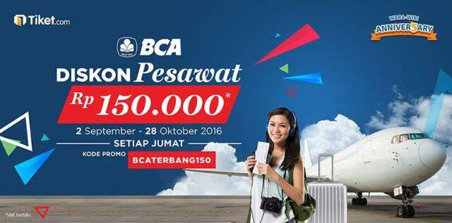 promo tiket pesawat kartu kredit BCA tiket.com diskon Rp 150.000 setiap hari jumat hingga 31 Oktober 2016.