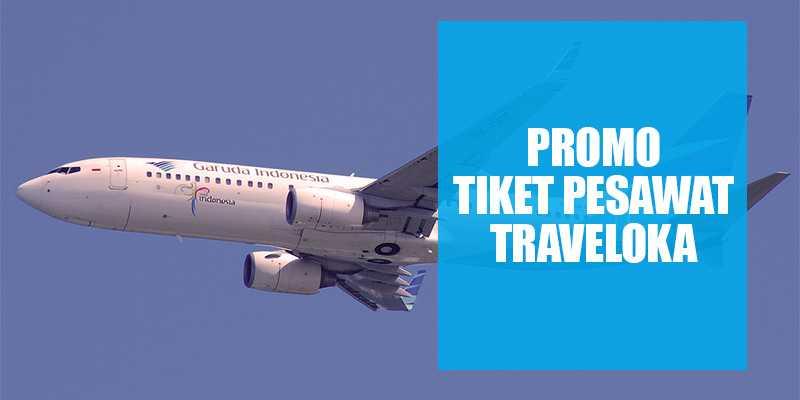 Kode Promo Traveloka Diskon Hingga Rp 200K s.d Juni 2017