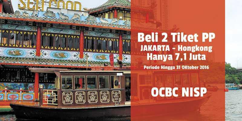 2 Tiket Pesawat PP Hongkong Hanya 7,1 Juta Promo OCBC ...
