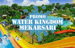 Promo Water Kingdom Mekarsari