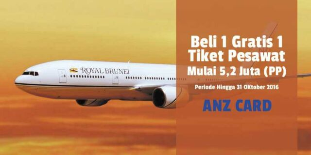 Tiket Pesawat PP Royal Brunai Mulai Rp 5,2 Juta PP Beli 1 Gratis 1 Kartu Kredit ANZ