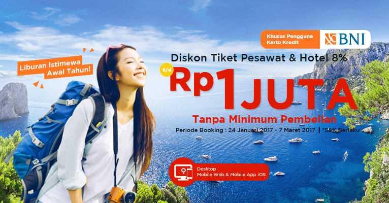 Promo Tiket Pesawat Bni Max Diskon Rp 1 000 000 Travelspromo