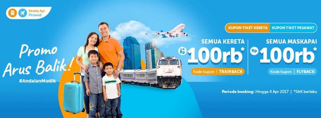 Tiket Kereta Amp Pesawat Balik Lebaran Traveloka Diskon Rp