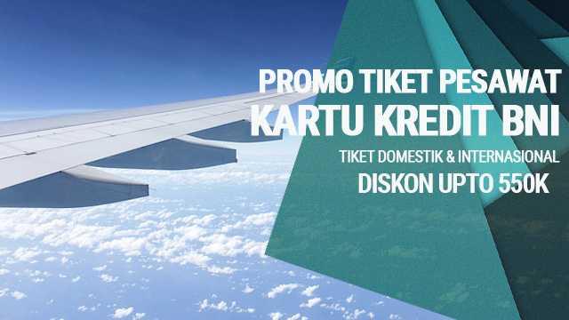 promo tiket pesawat kartu kredit bni diskon upto 12 rh travelspromo com