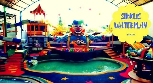 Tempat Rekreasi Keluarga di Bekasi, Sirkus Waterplay Bekasi dirancang ramah anak-anak