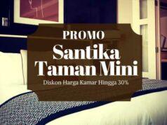 Promo Hotel Santika Taman Mini