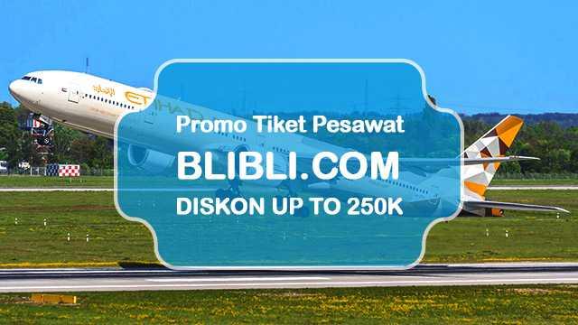 Kode Promo BLIBLI Tiket Pesawat Diskon Rp 200.000