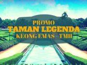 Promo Tiket Taman Legenda TMII