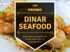 Promo Dinar Seafood.