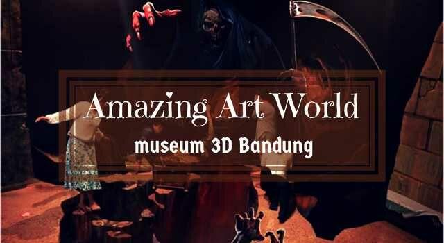 Museum 3D Bandung Amazing Art World