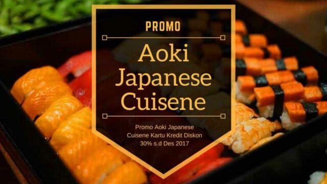 Promo Aoki Japanese Cuisene
