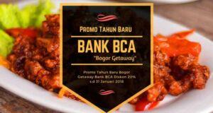 Promo Tahun Baru Bogor Getaway Bank BCA.