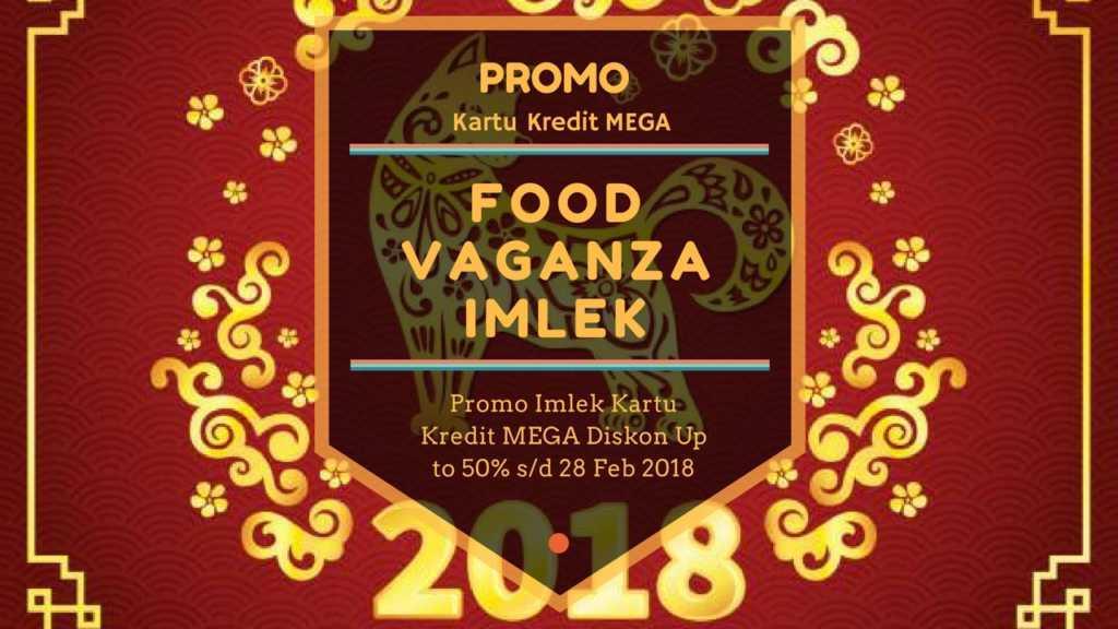 Promo Imlek Food Vaganza Kartu Kredit Mega Travelspromo