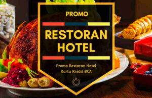 Promo Restoran Hotel