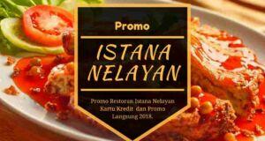 Promo Restoran Istana Nelayan