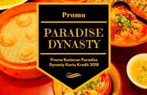 Promo Restoran Paradise Dynasty