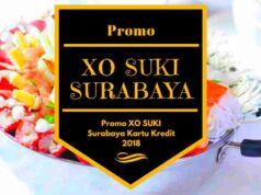 Promo XO SUKI Surabaya