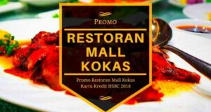 Promo Restoran Mall Kokas
