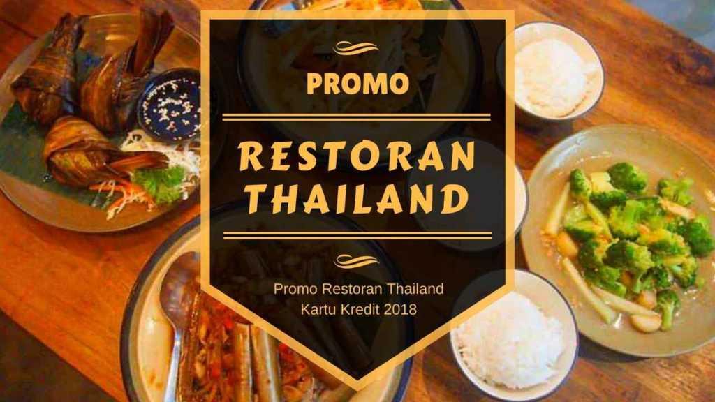 Promo Restoran Thailand Diskon Hingga 15% - TravelsPromo