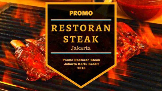 Promo Restoran Steak jakarta
