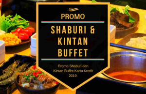 Promo Shaburi dan Kintan Buffet