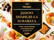 Promo Jamoo Shangri La Surabaya