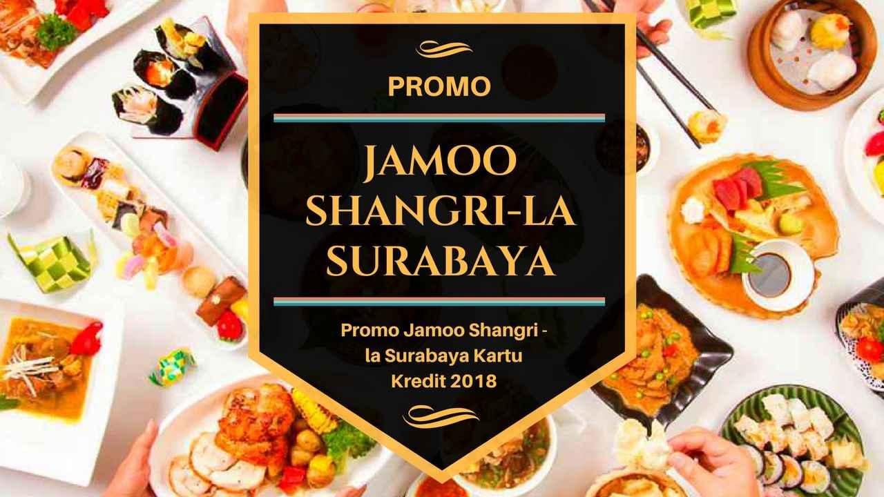 Promo Jamoo Shangri La Surabaya Diskon 40 Travelspromo
