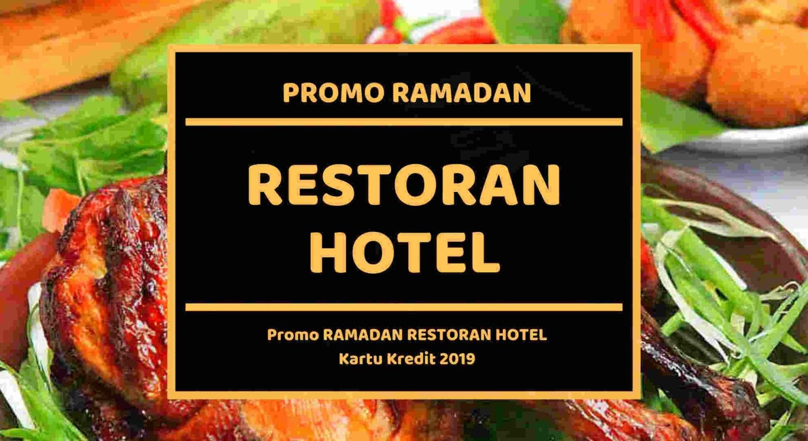 Promo Ramadan Restoran Hotel Hemat 25 Travelspromo