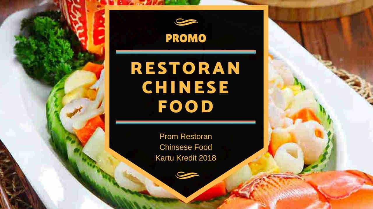 Restoran Chinese Food Promo Kartu Kredit Diskon Up To 30 Travelspromo