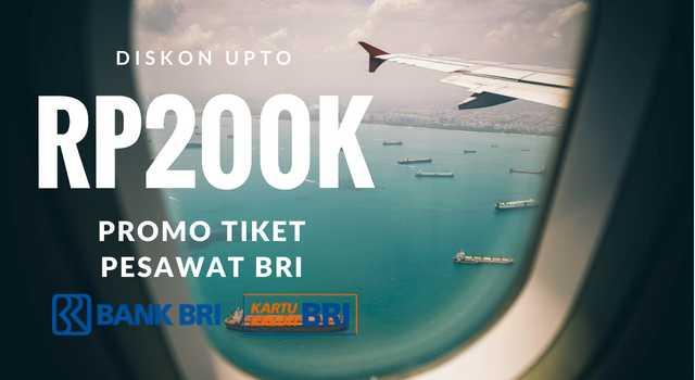 5 Promo Tiket Pesawat Kartu Kredit Bri Diskon Upto Rp200k